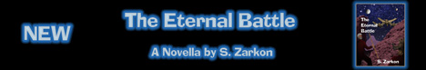 The Eternal Battle -  a Novella by S. Zarkon