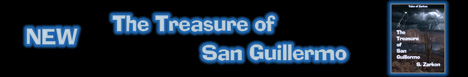 The Treasure of San Guillermo -  a New Tales of Zarkon Book